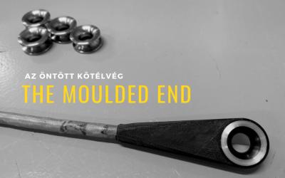 A Lakepro Rigging saját fejlesztésű újdonsága: The Moulded End